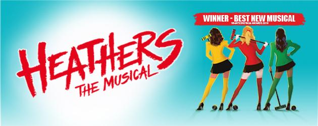 Theatre Royal, Haymarket Heathers Banner